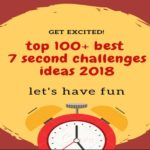 Top 100+ best 7 second challenges ideas list 2018