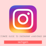 Ultimate guide to Instragram #hashtags 2020