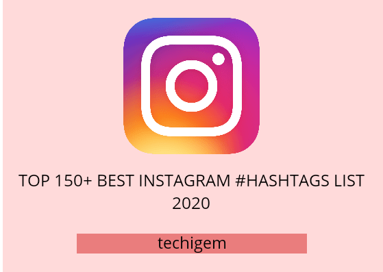Best Instagram Hashtags list